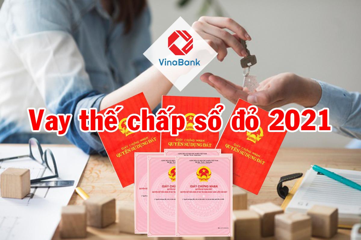 Vay thế chấp sổ đỏ ngân hàng nào rẻ nhất 2021?